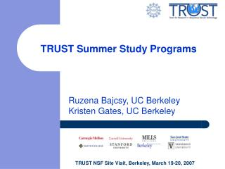 TRUST Summer Study Programs