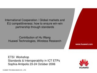 ETSI  Workshop Standards & Interoperability in ICT ETPs Sophia-Antipolis 23-24 October 2006