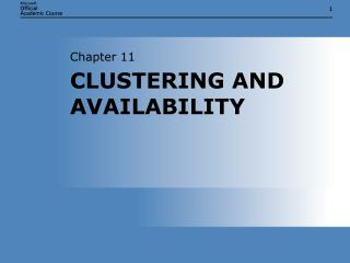 CLUSTERING AND AVAILABILITY