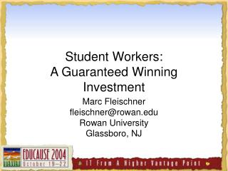 Student Workers: A Guaranteed Winning Investment