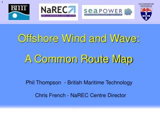 Offshore Wind and Wave: A Common Route Map