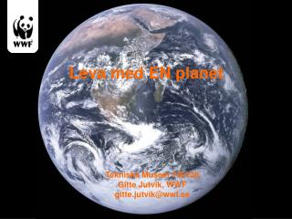 Leva med EN planet