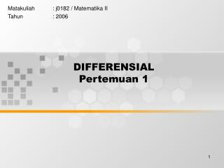 DIFFERENSIAL Pertemuan 1
