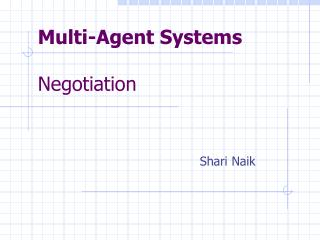 Multi-Agent Systems Negotiation