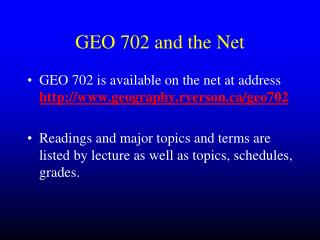 GEO 702 and the Net