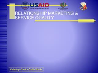RELATIONSHIP MARKETING & SERVICE QUALITY
