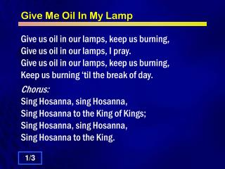Give Me Oil In My Lamp