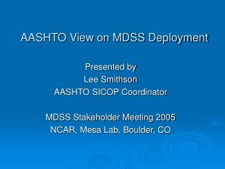 AASHTO View on MDSS Deployment