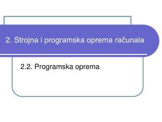 2. Strojna i programska oprema računala