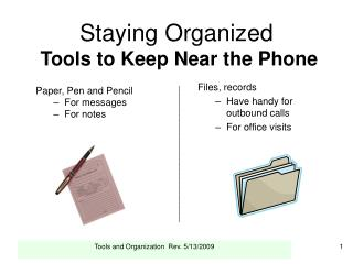 Staying Organized Tools to Keep Near the Phone