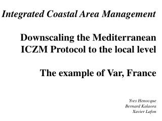 Integrated Coastal Area Management Downscaling the Mediterranean ICZM Protocol to the local level