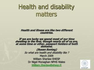 Health and disability matters