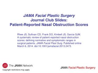 JAMA Facial Plastic Surgery Journal Club Slides: Patient-Reported Nasal Obstruction Scores