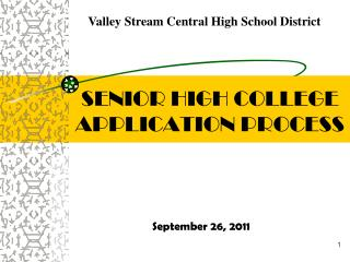 SENIOR HIGH COLLEGE APPLICATION PROCESS