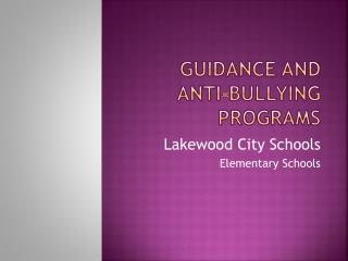 Guidance and Anti-bullying programs