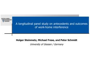 A longitudinal panel study on antecedents and outcomes of work-home interference