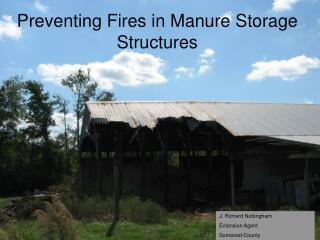 Preventing Fires in Manure Storage Structures