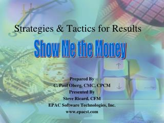 Strategies & Tactics for Results