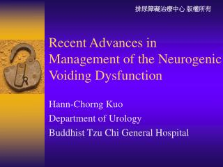 Recent Advances in Management of the Neurogenic Voiding Dysfunction