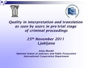 Anna Mendel National School of Judiciary and Public Prosecution