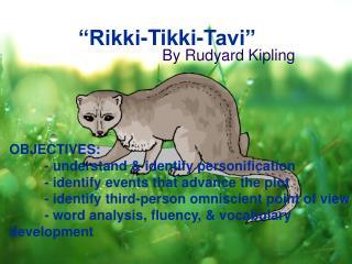 �Rikki-Tikki-Tavi�