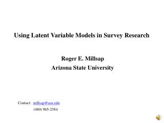 Using Latent Variable Models in Survey Research