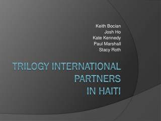 Trilogy International Partners  in Haiti