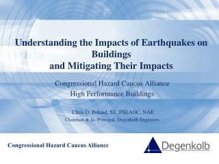 Understanding the Impacts of Earthquakes on Buildings  and Mitigating Their Impacts