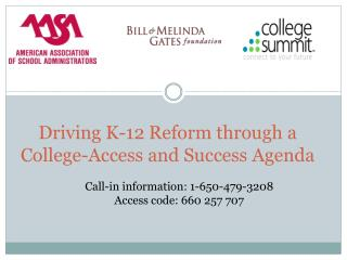 Driving K-12 Reform through a College-Access and Success Agenda