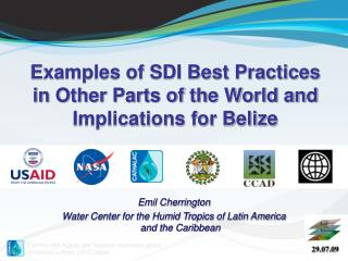 Examples of SDI Best Practices in Other Parts of the World and Implications for Belize