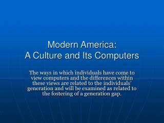 Modern America:  A Culture and Its Computers