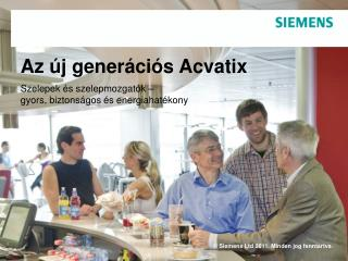Az új generációs  Acvatix
