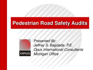 Pedestrian Road Safety Audits
