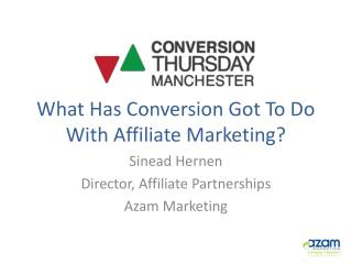 What Has Conversion Got To Do With Affiliate Marketing?