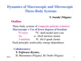 Dynamics of Macroscopic and Microscopic Three-Body Systems