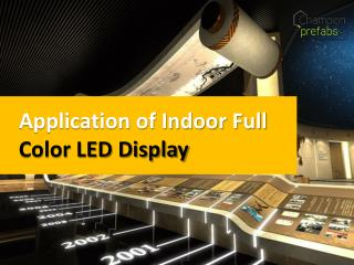 Application of Indoor Full  Color LED Display