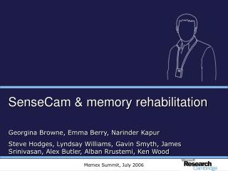 SenseCam & memory rehabilitation