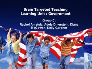 Brain Targeted Teaching Learning Unit : Government