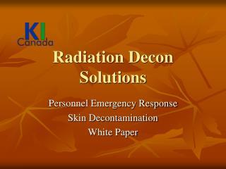 Radiation Decon Solutions