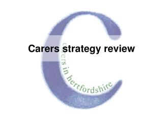 Carers strategy review