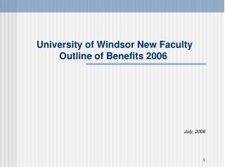 University of Windsor New Faculty Outline of Benefits 2006