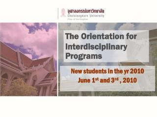 The Orientation for Interdisciplinary Programs