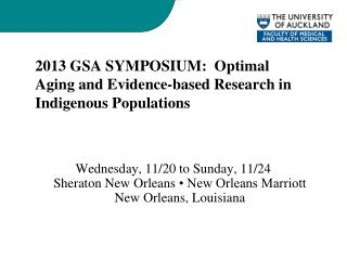 2013 GSA SYMPOSIUM:  Optimal Aging and Evidence-based Research in Indigenous Populations