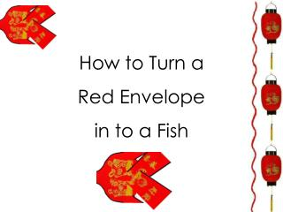 How to Turn a Red Envelope in to a Fish