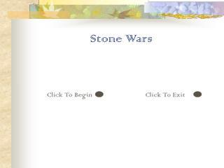 Stone Wars