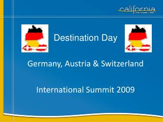 Destination Day Germany, Austria & Switzerland International Summit 2009