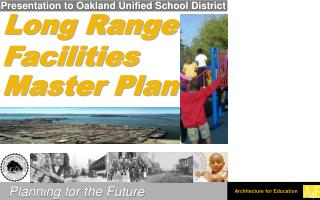 Presentation to Oakland Unified School District