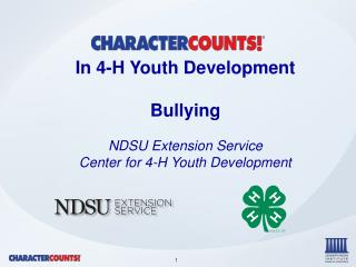 In 4-H Youth Development Bullying NDSU Extension Service Center for 4-H Youth Development