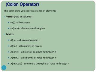 (Colon Operator)