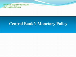 Central Bank�s Monetary Policy